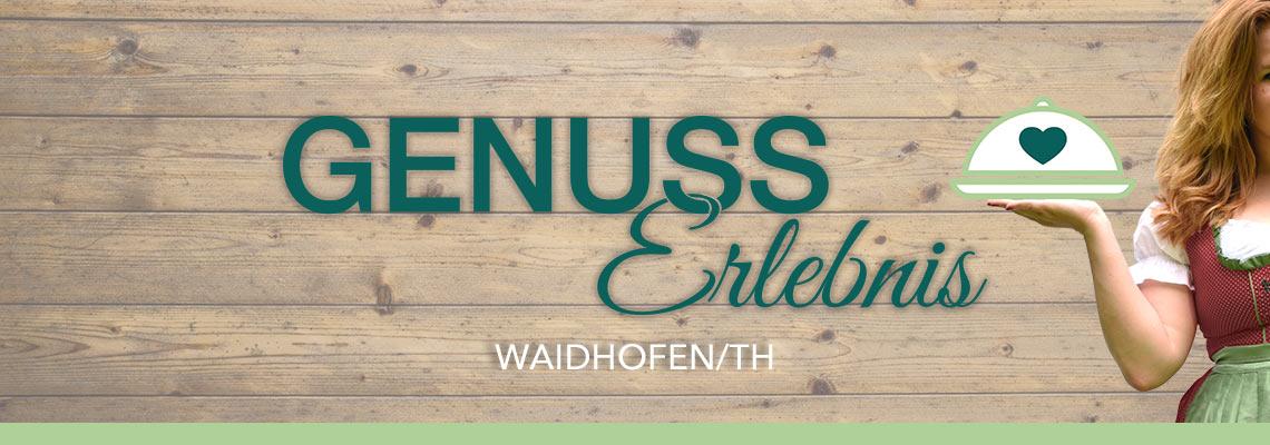 GenussErlebnis Waidhofen/Th